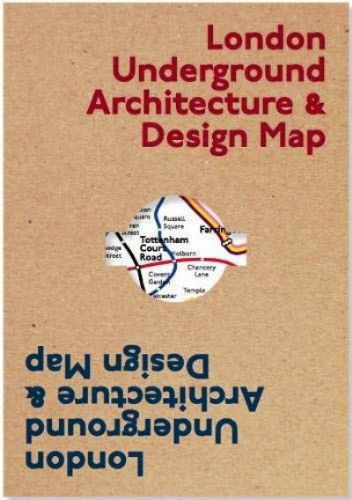 London Underground Arch & Design Map (Public Transport Architecture and Design Maps)